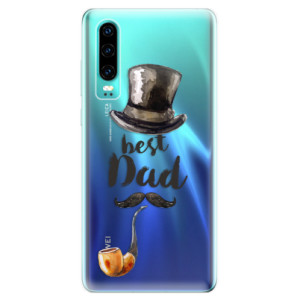 Silikonové odolné pouzdro iSaprio Best Dad na mobil Huawei P30