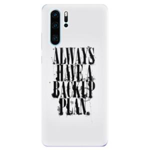 Silikonové odolné pouzdro iSaprio Backup Plan na mobil Huawei P30 Pro