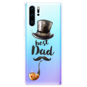 Silikonové odolné pouzdro iSaprio Best Dad na mobil Huawei P30 Pro