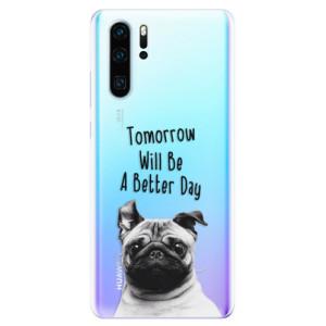 Silikonové odolné pouzdro iSaprio Better Day 01 na mobil Huawei P30 Pro
