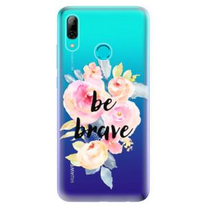 Silikonové odolné pouzdro iSaprio Be Brave na mobil Huawei P Smart 2019