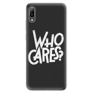 Silikonové odolné pouzdro iSaprio Who Cares na mobil Huawei Y6 2019