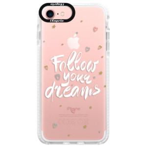 Silikonové pouzdro Bumper iSaprio Follow Your Dreams white na mobil Apple iPhone 7