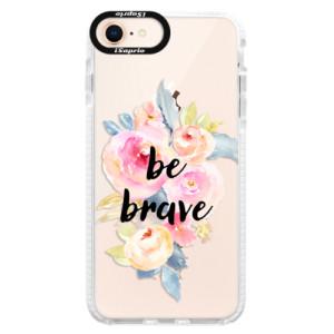 Silikonové pouzdro Bumper iSaprio Be Brave na mobil Apple iPhone 8