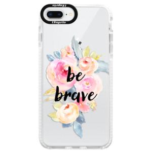 Silikonové pouzdro Bumper iSaprio Be Brave na mobil Apple iPhone 8 Plus