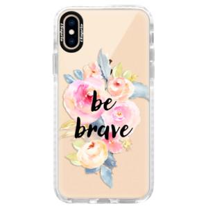 Silikonové pouzdro Bumper iSaprio Be Brave na mobil Apple iPhone XS