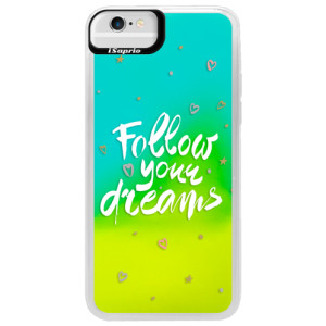 Neonové pouzdro Blue iSaprio Follow Your Dreams white na mobil Apple iPhone 6/6S