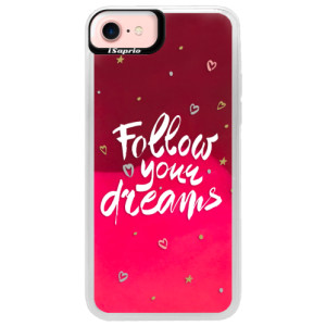 Neonové pouzdro Pink iSaprio Follow Your Dreams white na mobil Apple iPhone 7
