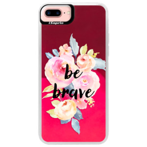 Neonové pouzdro Pink iSaprio Be Brave na mobil Apple iPhone 7 Plus