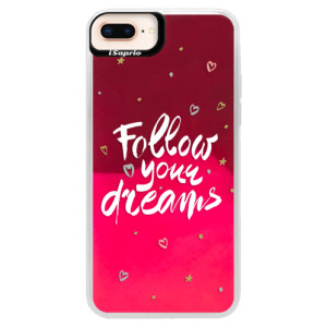 Neonové pouzdro Pink iSaprio Follow Your Dreams white na mobil Apple iPhone 8 Plus