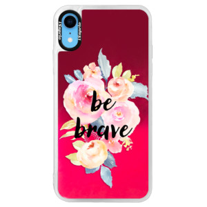 Neonové pouzdro Pink iSaprio Be Brave na mobil Apple iPhone XR