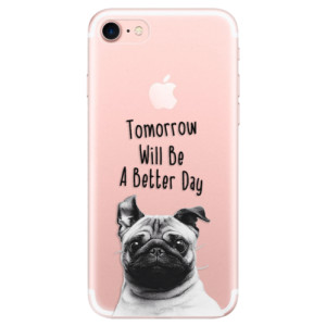 Silikonové odolné pouzdro iSaprio Better Day 01 na mobil Apple iPhone 7