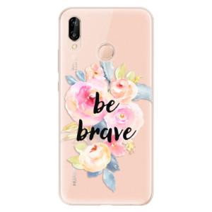 Silikonové odolné pouzdro iSaprio Be Brave na mobil Huawei P20 Lite