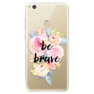 Silikonové odolné pouzdro iSaprio Be Brave na mobil Huawei P9 Lite 2017
