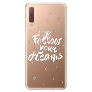 Silikonové odolné pouzdro iSaprio Follow Your Dreams white na mobil Samsung Galaxy A7 (2018)