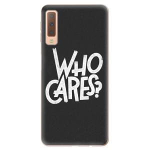 Silikonové odolné pouzdro iSaprio Who Cares na mobil Samsung Galaxy A7 (2018)