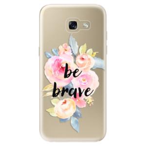 Silikonové odolné pouzdro iSaprio Be Brave na mobil Samsung Galaxy A5 2017