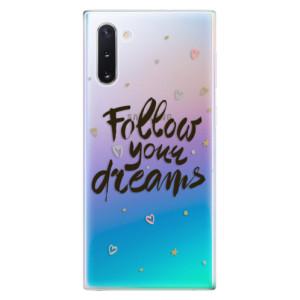 Silikonové odolné pouzdro iSaprio Follow Your Dreams black na mobil Samsung Galaxy Note 10