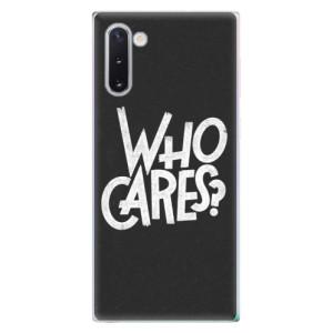 Silikonové odolné pouzdro iSaprio Who Cares na mobil Samsung Galaxy Note 10