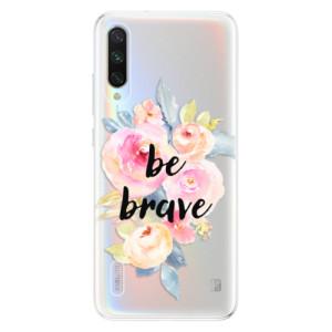 Silikonové odolné pouzdro iSaprio Be Brave na mobil Xiaomi Mi A3
