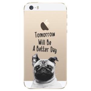 Silikonové odolné pouzdro iSaprio Better Day 01 na mobil Apple iPhone 5 / 5S / SE