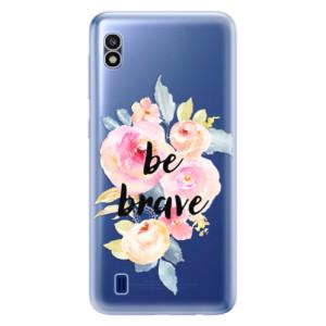 Silikonové odolné pouzdro iSaprio Be Brave na mobil Samsung Galaxy A10