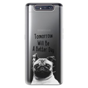Silikonové odolné pouzdro iSaprio Better Day 01 na mobil Samsung Galaxy A80