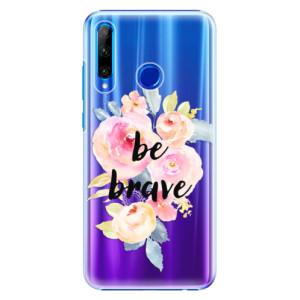 Plastové pouzdro iSaprio Be Brave na mobil Honor 20 Lite