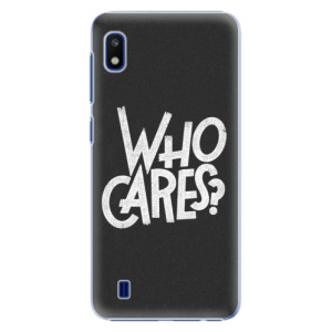 Plastové pouzdro iSaprio Who Cares na mobil Samsung Galaxy A10