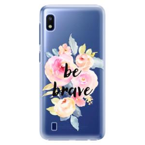 Plastové pouzdro iSaprio Be Brave na mobil Samsung Galaxy A10