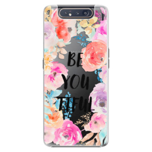 Plastové pouzdro iSaprio BeYouTiful na mobil Samsung Galaxy A80