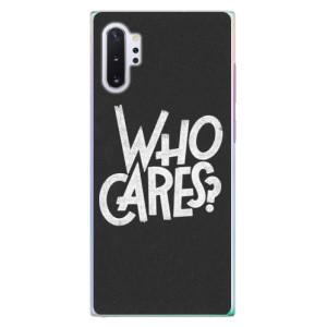 Plastové pouzdro iSaprio Who Cares na mobil Samsung Galaxy Note 10 Plus