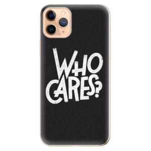 Silikonové odolné pouzdro iSaprio - Who Cares na mobil Apple iPhone 11 Pro Max