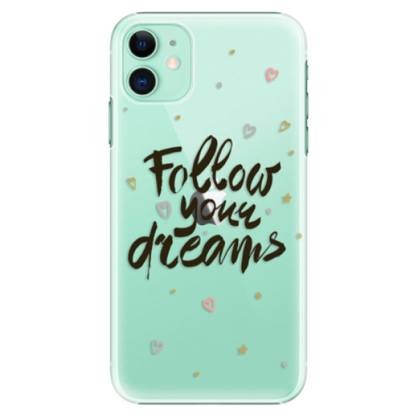 Plastové pouzdro iSaprio - Follow Your Dreams black na mobil Apple iPhone 11