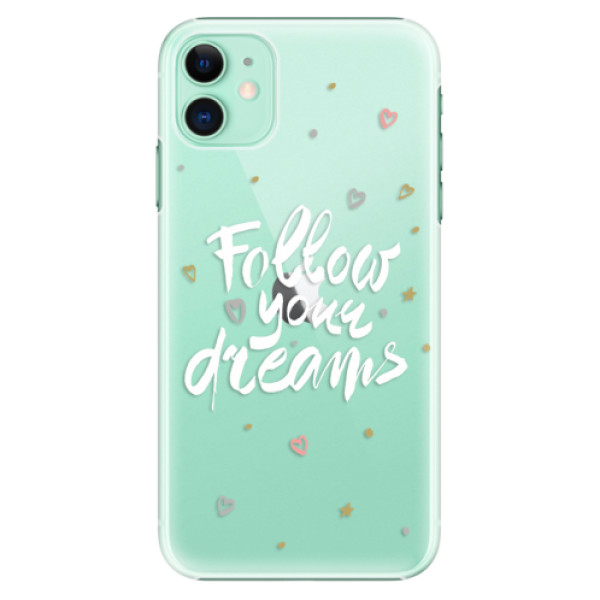 Plastové pouzdro iSaprio - Follow Your Dreams white na mobil Apple iPhone 11