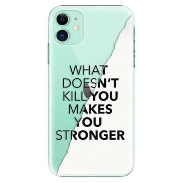 Plastové pouzdro iSaprio - Makes You Stronger na mobil Apple iPhone 11