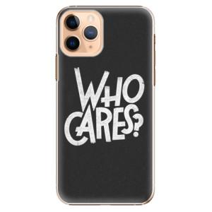 Plastové pouzdro iSaprio - Who Cares na mobil Apple iPhone 11 Pro