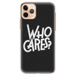 Plastové pouzdro iSaprio - Who Cares na mobil Apple iPhone 11 Pro Max