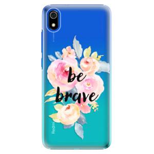 Plastové pouzdro iSaprio - Be Brave na mobil Xiaomi Redmi 7A