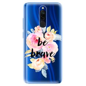Plastové pouzdro iSaprio - Be Brave na mobil Xiaomi Redmi 8