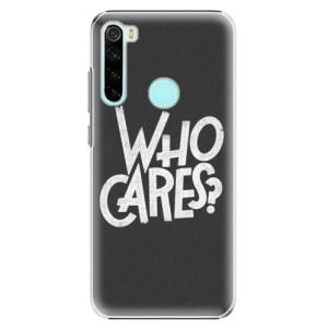 Plastové pouzdro iSaprio - Who Cares na mobil Xiaomi Redmi Note 8