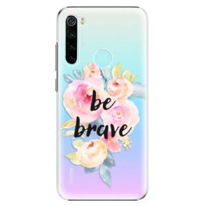 Plastové pouzdro iSaprio - Be Brave na mobil Xiaomi Redmi Note 8