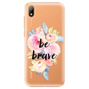 Plastové pouzdro iSaprio - Be Brave na mobil Huawei Y5 2019