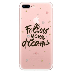 Silikonové odolné pouzdro iSaprio - Follow Your Dreams - black na mobil Apple iPhone 7 Plus