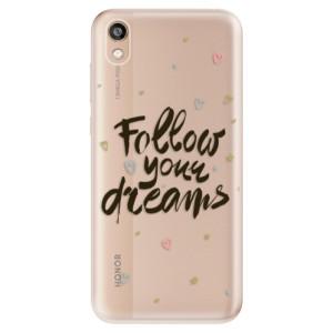 Silikonové odolné pouzdro iSaprio - Follow Your Dreams - black na mobil Honor 8S