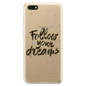 Silikonové odolné pouzdro iSaprio - Follow Your Dreams - black na mobil Honor 7S