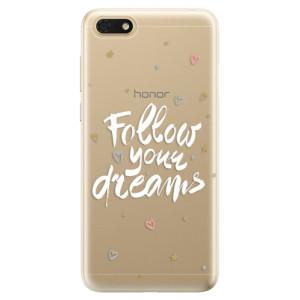 Silikonové odolné pouzdro iSaprio - Follow Your Dreams - white na mobil Honor 7S