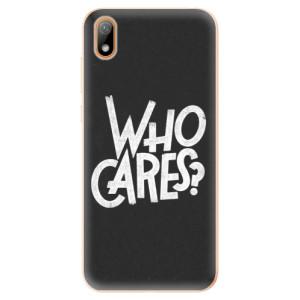 Silikonové odolné pouzdro iSaprio - Who Cares na mobil Huawei Y5 2019