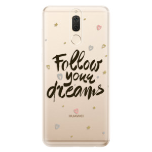 Silikonové odolné pouzdro iSaprio - Follow Your Dreams - black na mobil Huawei Mate 10 Lite