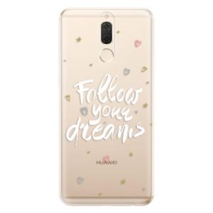 Silikonové odolné pouzdro iSaprio - Follow Your Dreams - white na mobil Huawei Mate 10 Lite